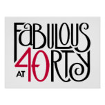Fabulous 40 black red Poster