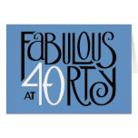 Fabulous 40 black white blue Birthday Card