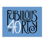 Fabulous 40 black white blue Postcard