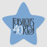 Fabulous 40 black white blue Star Sticker