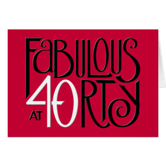 Fabulous 40 black white red Birthday Card