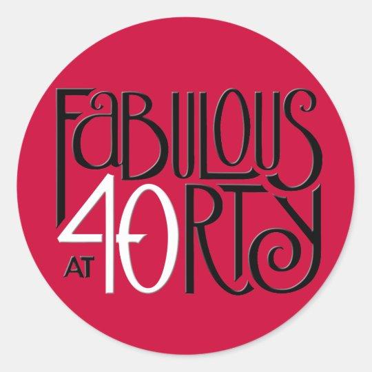 Fabulous 40 black white red Round Sticker