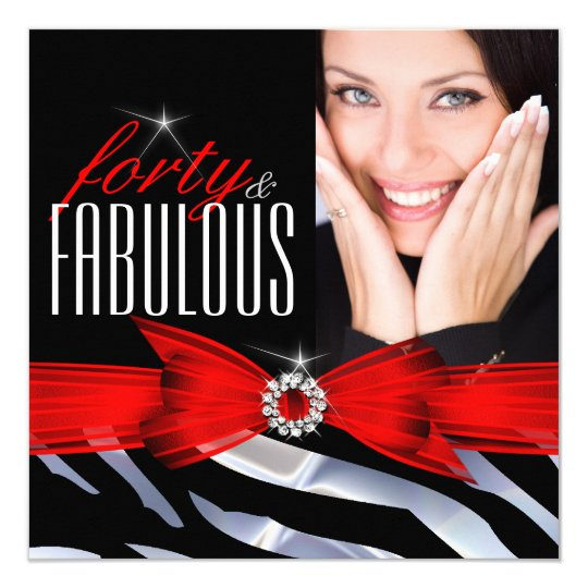Fabulous 40 Photo Red Zebra Black White Birthday