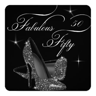 Fabulous 50 fifty Black White High Heels Birthday 13 Cm X 13 Cm Square Invitation Card