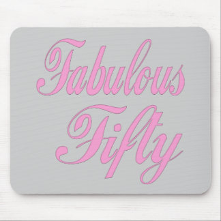 Fabulous 50th Birthday Mousepad