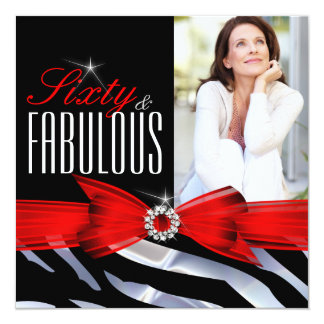 Fabulous 60 Photo Red Zebra Black White Birthday 13 Cm X 13 Cm Square Invitation Card
