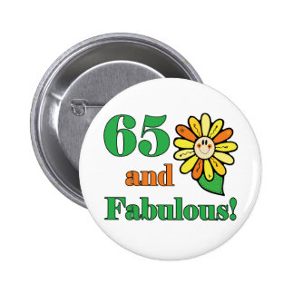 Fabulous 65th Birthday Gifts 6 Cm Round Badge