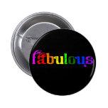 Fabulous 6 Cm Round Badge