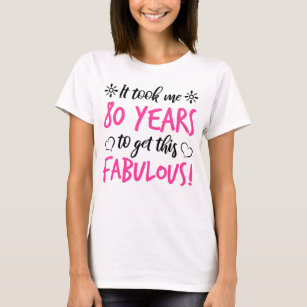 Fabulous 80th Birthday T Shirt