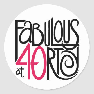 Fabulous at 40rty Sticker