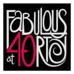 Fabulous at 40rty white Poster
