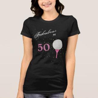 Fabulous at 50 Golf T-Shirt