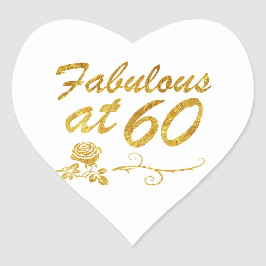 Fabulous at 60 years heart sticker