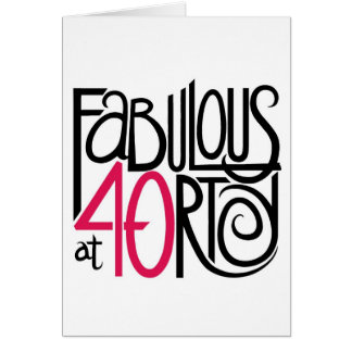 Fabulous at Forty Card
