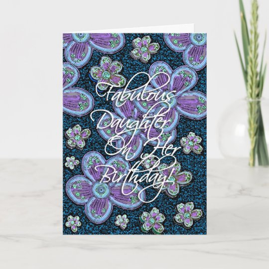 Fabulous Daughter Birthday Card