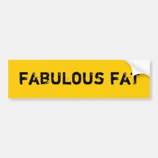 Fabulous Fat Bumper Stickers