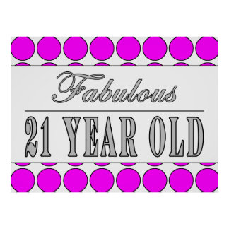 Fabulous Twenty One Year Old Pink Polka Dots Posters