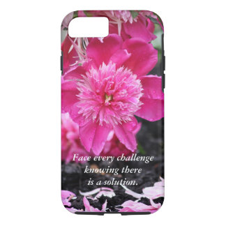 Face every challenge...Peony iPhone 7 Case