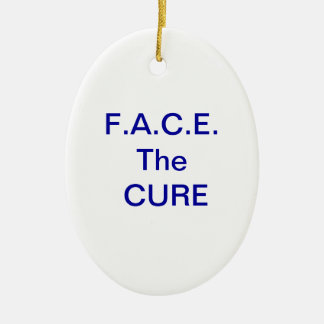 Face The Cure Ornament