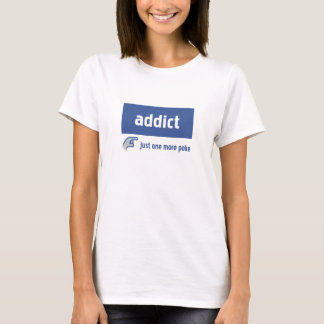 Facebook addict T-Shirt