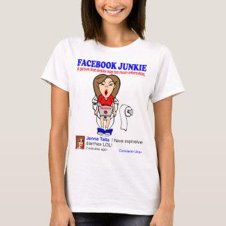 FACEBOOK JUNKIE T-Shirt