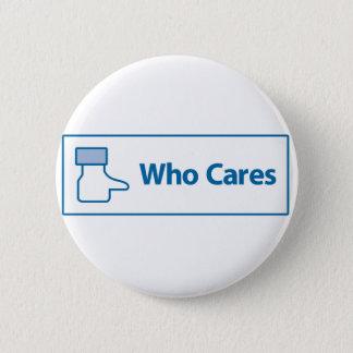 Facebook Who Cares 6 Cm Round Badge