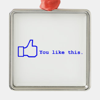 Facebook - You lIke this Silver-Colored Square Decoration