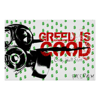 Facepalm Original Art Design Greed is Good Poster
