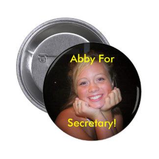 FACESHOTABB Abby ForSecretary Pin