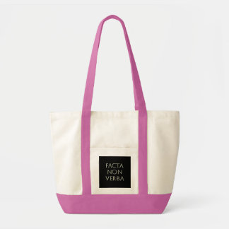 Facta Non Verba Impulse Tote Impulse Tote Bag
