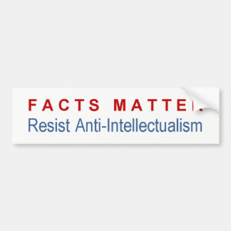 Facts Matter bumper sticker