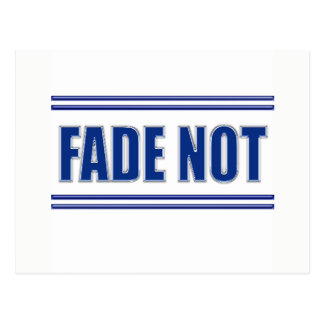 Fade Not Inmate Postcard