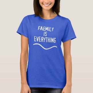 Faemily Is Everything Dark T-Shirt