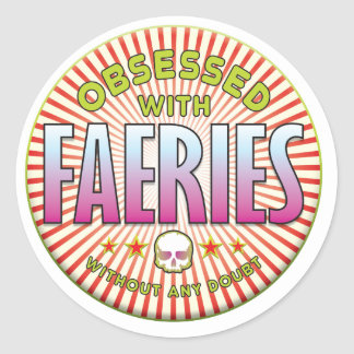 Faeries Obsessed R Round Sticker