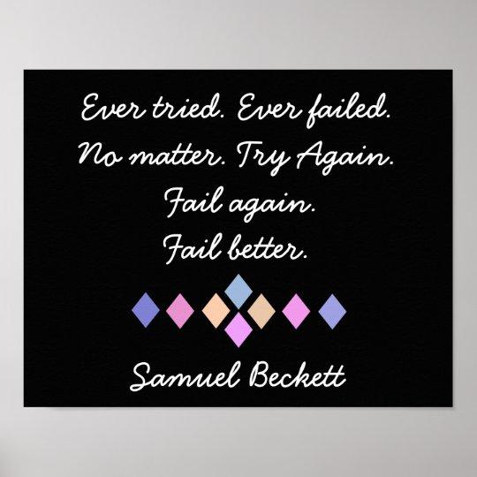 Fail Again. Fail Better - Samuel Beckett quote