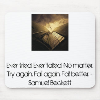 Fail better. mouse pad