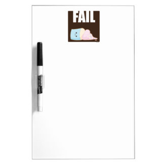 Fail Dry Erase Board