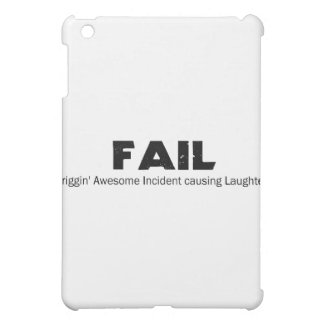 FAIL: Frigging Awesome Incident causing Laughter iPad Mini Cover