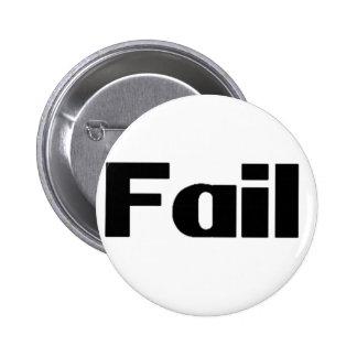 Fail Pin