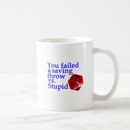 Failed Roll Vs Stupid Mug