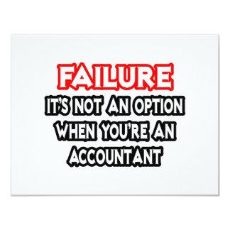 Failure...Not an Option...Accountant 11 Cm X 14 Cm Invitation Card