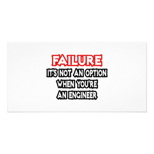 Failure...Not an Option...Engineer Photo Card Template