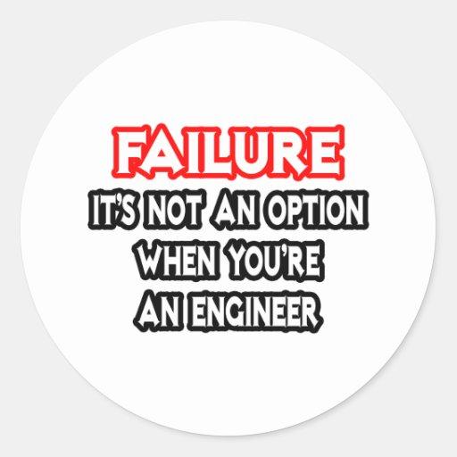 Failure...Not an Option...Engineer Sticker