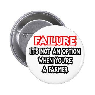 Failure...Not an Option...Farmer 6 Cm Round Badge
