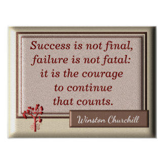 Failure Not Fatal - Churchill quote - Art print