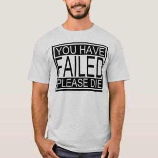 Failure Shirt