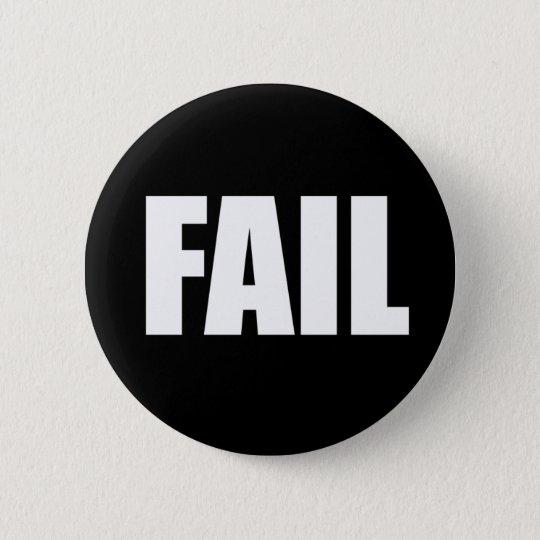 failwht 6 cm round badge
