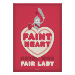 Faint Heart Never Won Fair Lady Print