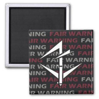Fair Warning Magnet