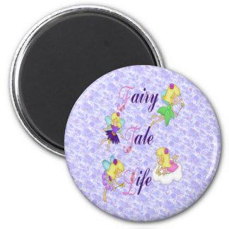 Fairy Tale Life Magnet